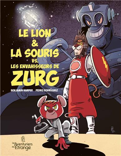 lion-la-souris-vs--les-envahisseurs-de-zurg-le