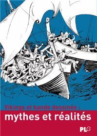 Vikings et bande dessinée - Mythes et réalités