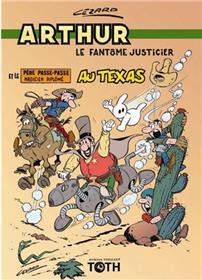 Arthur le fantôme T05 Arthur au Texas