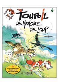 Toupoil T04 De Mémoire de loup