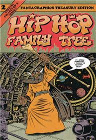 Hip Hop Family Tree GN Vol.02 1981 - 1983