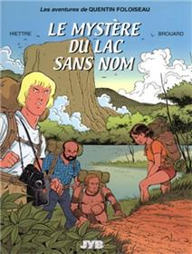 Quentin Foloiseau T01 Le mystère du lac sans nom