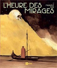 Heure des mirages (L´)