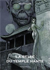 Belle du temple hanté (La)