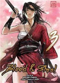 Blood & Steel T03