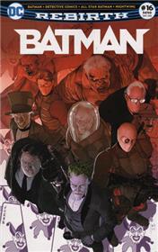 Batman Rebirth 16 Le choix d´une vie !