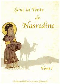 Sous la tente de Nasredine (T01)