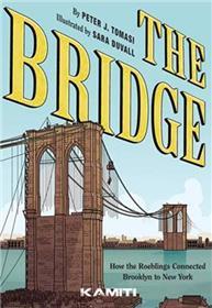 The Bridge - Comment les Roeblings ont relié New York à Brooklyn