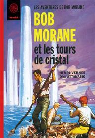 Bob Morane Les tours de cristal
