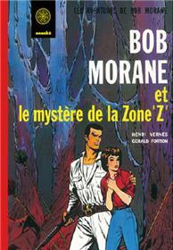 Bob Morane Le mystère de la zone Z