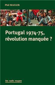 Portugal 1974-75, révolution manquée ?