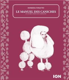 Manuel des caniches (et autres chiens de compagnie) (Le)