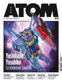 ATOM 12 Yoshikazu Yasuhiko, La révolution Gundam