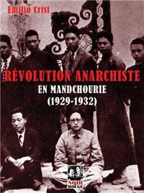 Révolution anarchiste en Mandchourie (1929-1932)
