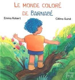 Monde coloré de Barnabé (Le)