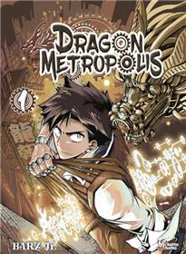 Dragon Metropolis T01