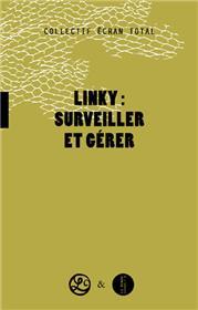 Linky : surveiller et gérer
