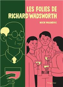 Folies de Richard Wadsworth (Les)