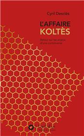Affaire Koltès, retour sur les enjeux d'une controverse (L´)