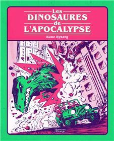 Dinosaures de l'apocalypse (Les)