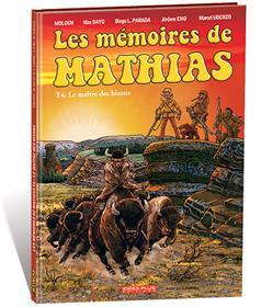 Mémoires de Mathias (Les) T04
