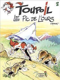 Toupoil T02 Le Pic de l'Ours