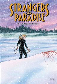 Strangers in Paradise T09 La rage au ventre