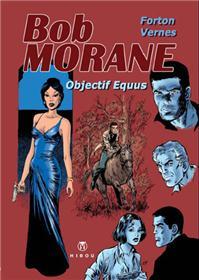 Bob Morane Objectif Equus