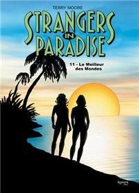 Strangers in Paradise T11 Le Meilleur des mondes