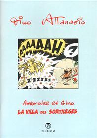 Ambroise et Gino T02 - La Villa des Sortillèges