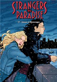 Strangers in Paradise T17 Amours et mensonges