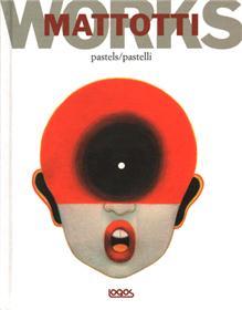 Mattotti Works Pastels