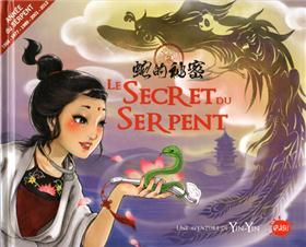 Le secret du serpent amoureux (une aventure de Yin Yin)