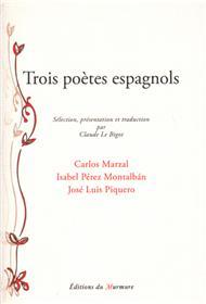 Trois poètes Espagnols