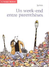Week end entre parenthèse (Un)