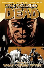 Walking Dead TP 18 What comes after