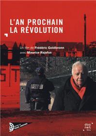 L´AN PROCHAIN LA REVOLUTION