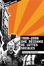 1998-2008, UNE DECENNIE DE LUTTES SOCIALES
